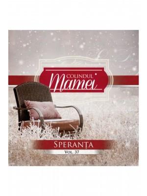 CD Speranta - Colindul mamei, vol. 37