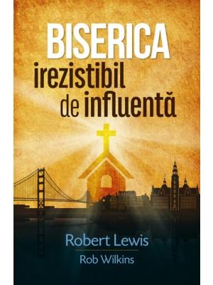 Biserica irezistibil de influenta