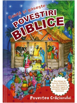 Seria de povestiri biblice Caută si Găseşte - Povestea Crăciunului