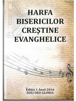 Harfa Bisericilor Creştine Evanghelice cu note muzicale