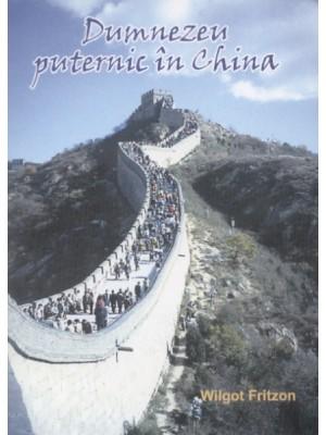 Dumnezeu puternic in China