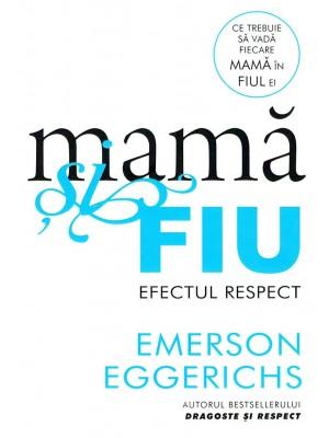 Mama si fiu - efectul respect