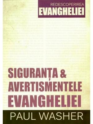 Siguranţa şi avertismentele Evangheliei