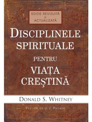 Disciplinele spirituale pentru viata crestina