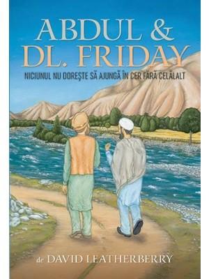 Abdul & Dl. Friday