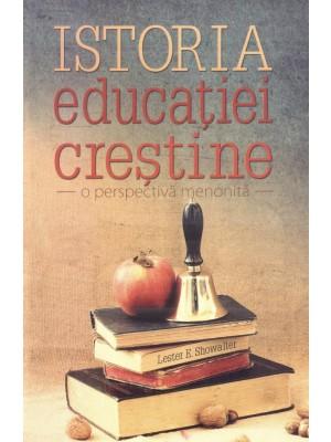 Istoria educatiei crestine - o perspectiva menonita