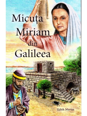 Micuta Miriam din Galileea