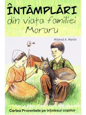 Intamplari din viata familiei Moraru