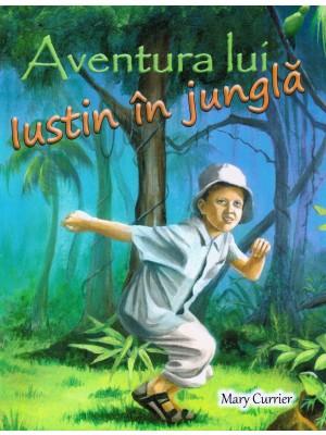 Aventura lui Iustin in jungla