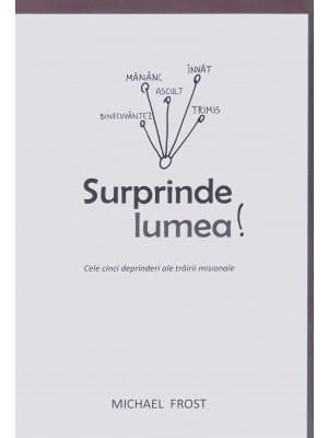 Surprinde lumea