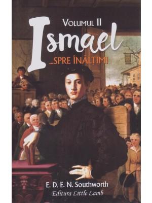 Ismael...spre inaltimi vol. 2