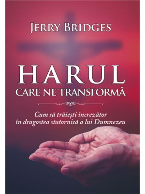 Harul care ne transforma