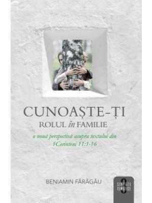 Cunoaste-ti rolul in familie - Sinteze tematice vol.3