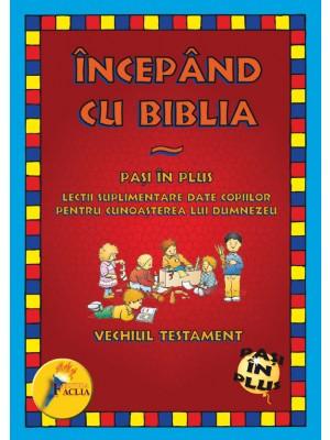 Incepand cu Biblia - Vechiul Testament