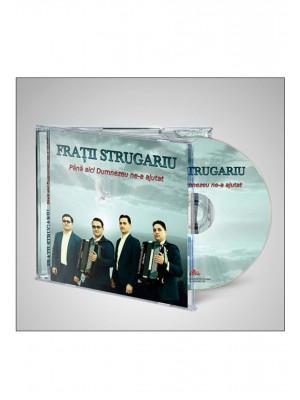 CD Fratii Strugariu - Pana aici Dumnezeu ne-a ajutat