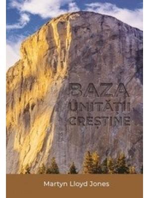 Baza unitatii crestine
