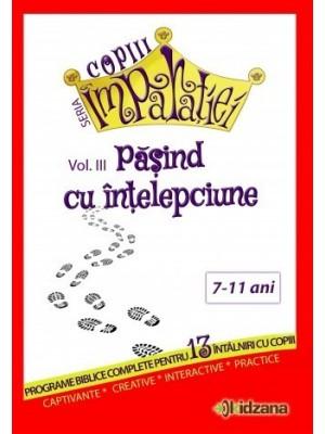Pasind cu intelepciune, vol. 3 Copiii Imparatiei