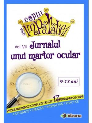 Jurnalul unui martor ocular, vol. 7 Copiii Imparatiei