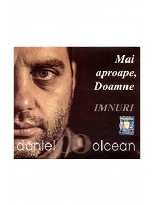 CD Daniel Olcean - Mai aproape, Doamne