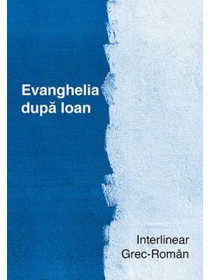 Interliniar grec-roman. Evanghelia dupa Ioan
