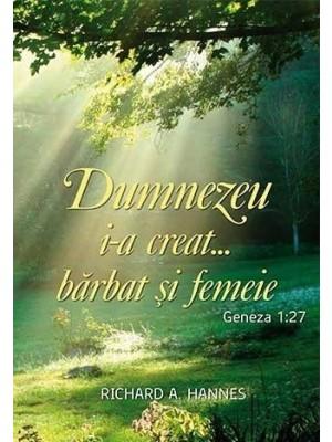 Dumnezeu i-a creat… barbat si femeie
