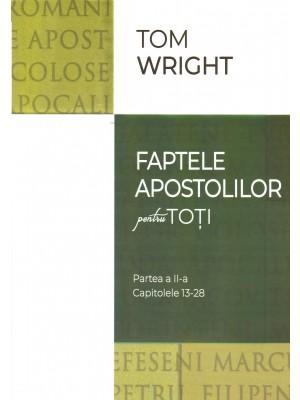 Faptele Apostolilor pentru toti - Partea II