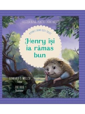 Henry isi ia ramas bun