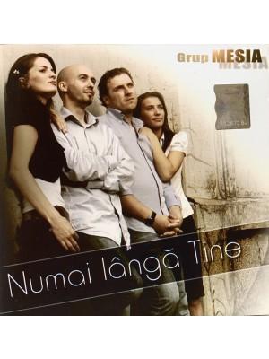 CD Grup Mesia - Numai langa Tine
