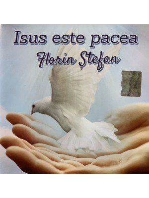 CD Florin Stefan - Isus este pacea