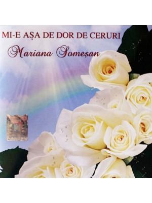 CD Mariana Somesan - Mi-e asa de dor de ceruri