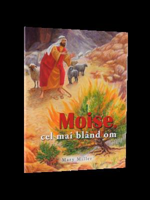 Moise, cel mai bland om