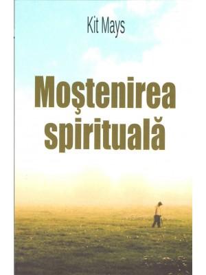 Mostenirea spirituala