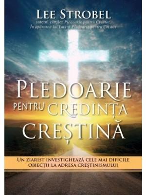 Pledoarie pentru credinta crestina