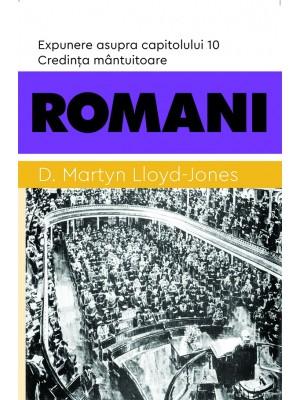 Romani - Credința mântuitoare. Expunere asupra capitolului 10