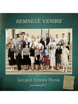 CD Grupul Vestea Buna poemistii - Semnele venirii