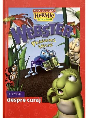 Webster - paianjenul fricos (seria Hermie si prietenii)