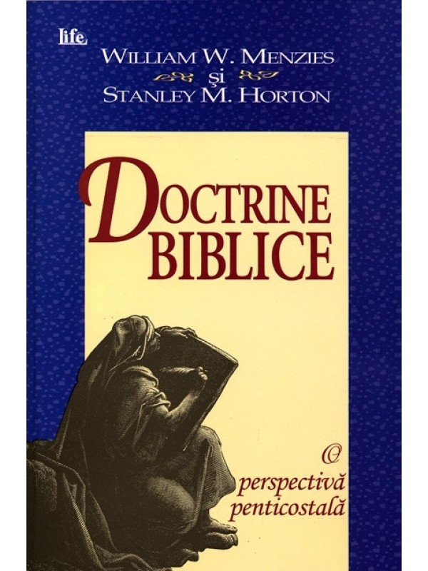 Doctrine biblice. O perspectiva penticostala